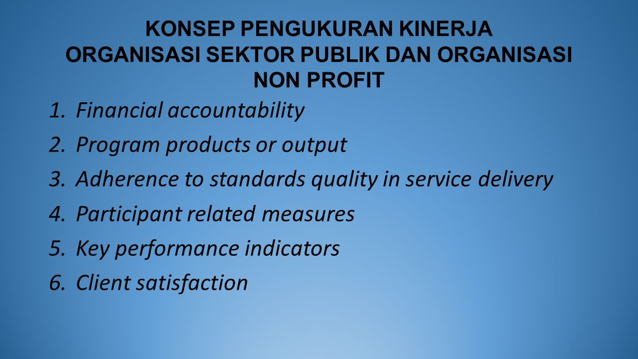 Financial accountability Program products or output