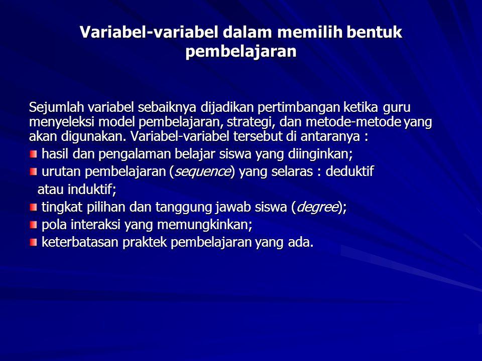 Variabel-variabel dalam memilih bentuk pembelajaran