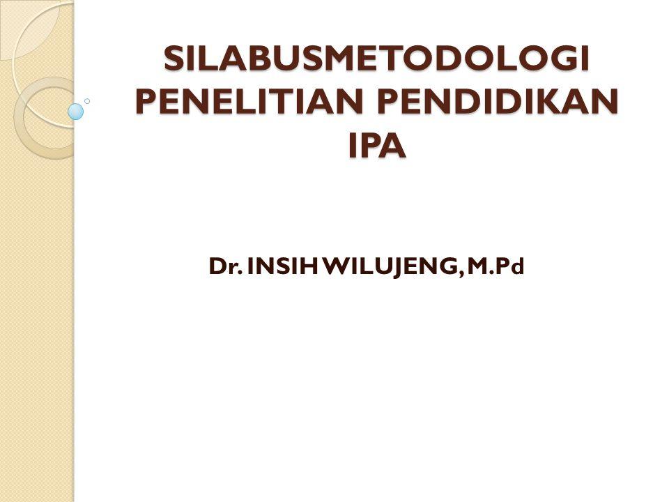 SILABUSMETODOLOGI PENELITIAN PENDIDIKAN IPA