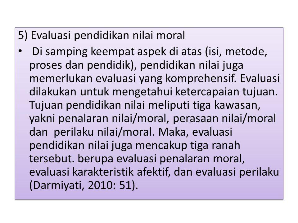 5) Evaluasi pendidikan nilai moral