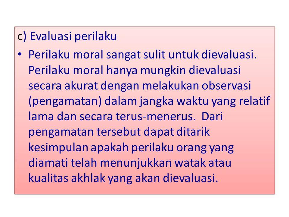 c) Evaluasi perilaku