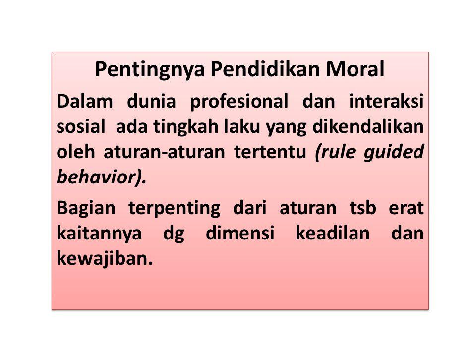 Pentingnya Pendidikan Moral
