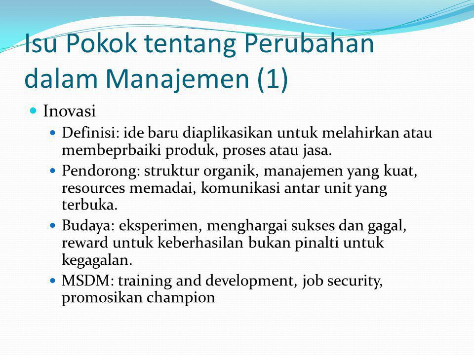 Isu Pokok tentang Perubahan dalam Manajemen (1)
