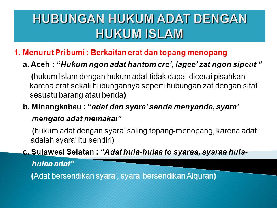 HUBUNGAN HUKUM ADAT DENGAN HUKUM ISLAM