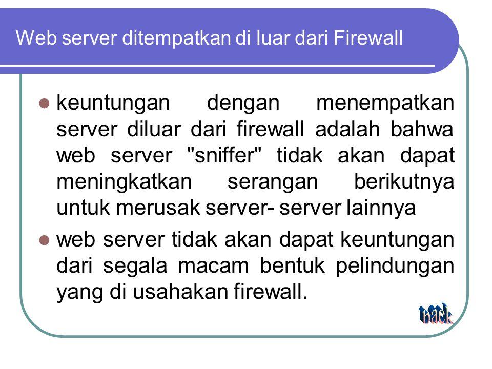 Web server ditempatkan di luar dari Firewall