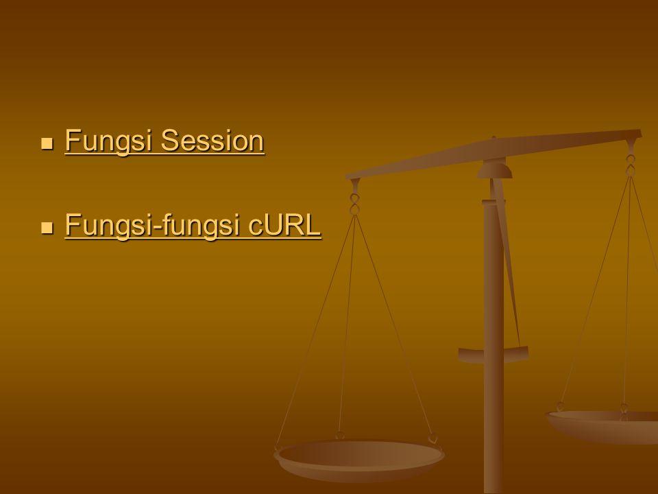 Fungsi Session Fungsi-fungsi cURL