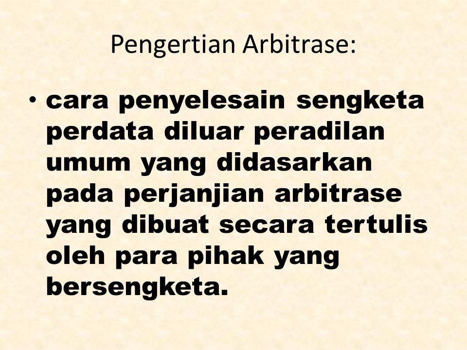 Pengertian Arbitrase: