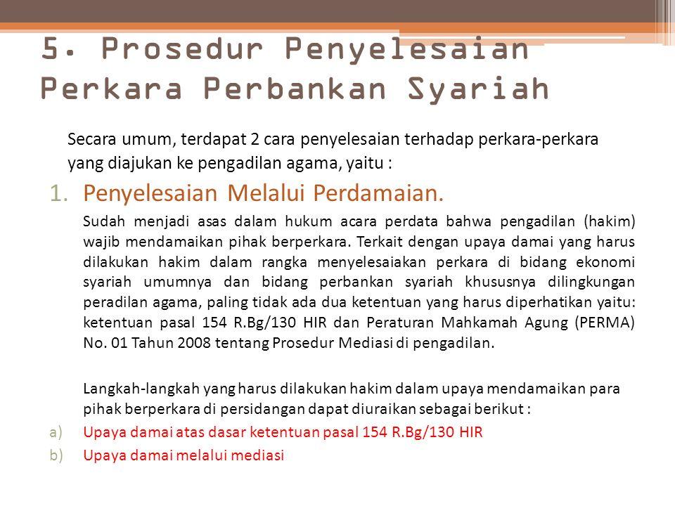 5. Prosedur Penyelesaian Perkara Perbankan Syariah