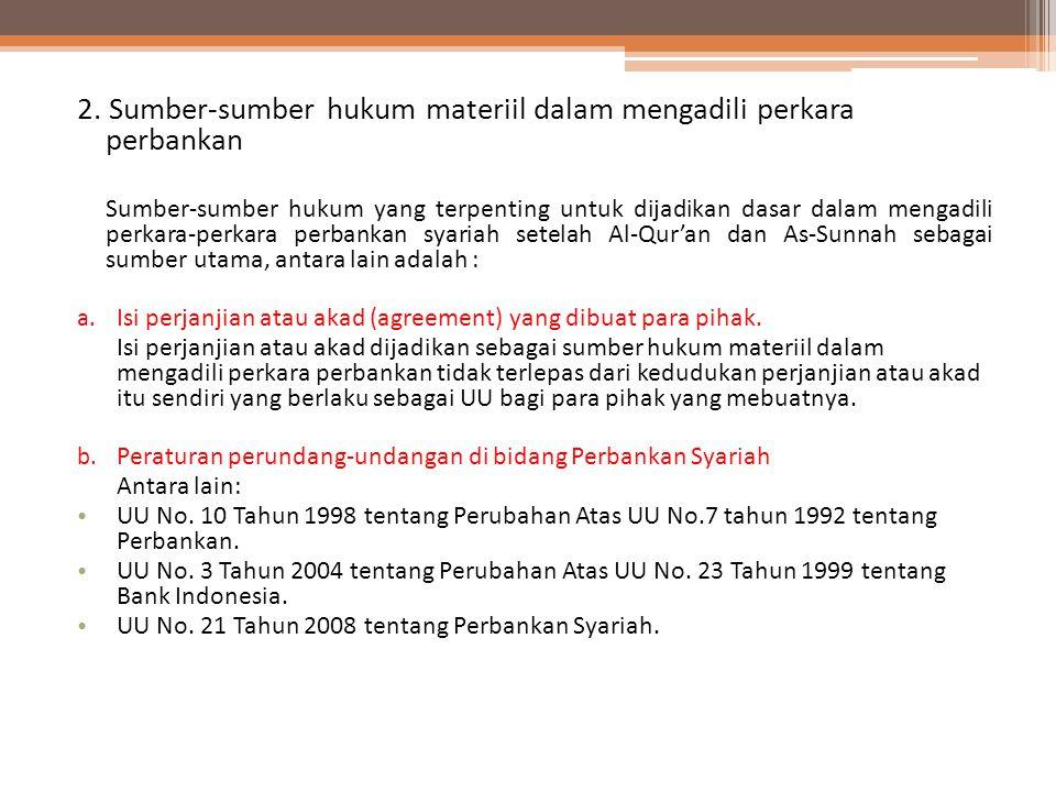 2. Sumber-sumber hukum materiil dalam mengadili perkara perbankan