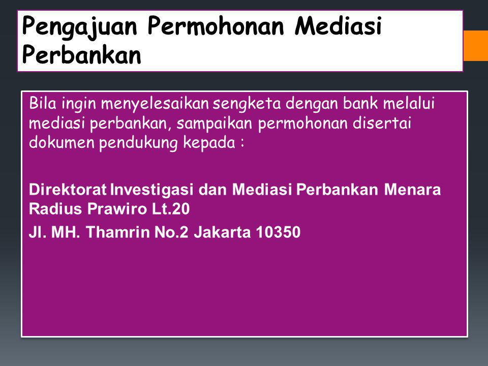 Pengajuan Permohonan Mediasi Perbankan