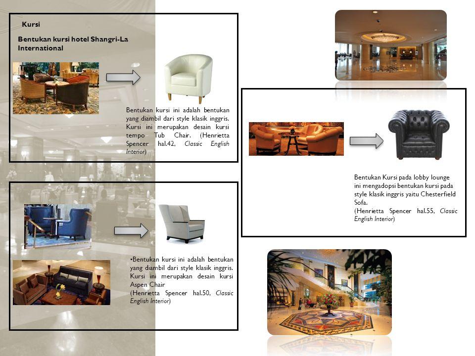 Bentukan kursi hotel Shangri-La International