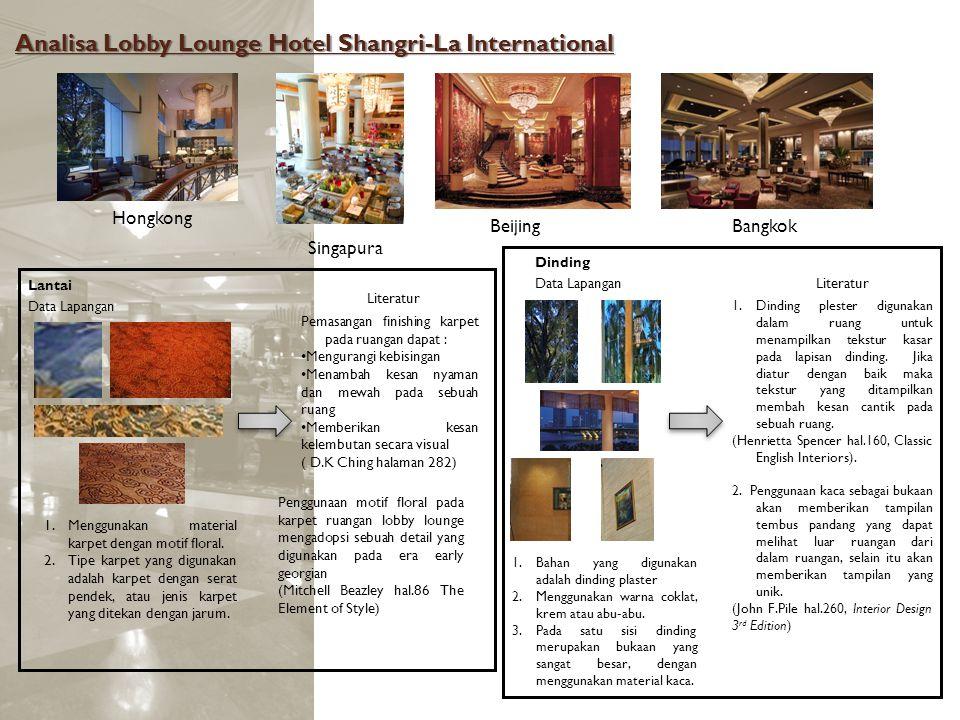 Analisa Lobby Lounge Hotel Shangri-La International