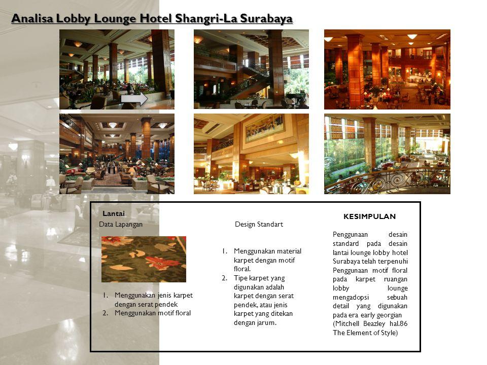 Analisa Lobby Lounge Hotel Shangri-La Surabaya