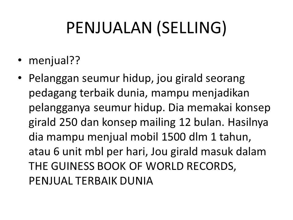 PENJUALAN (SELLING) menjual