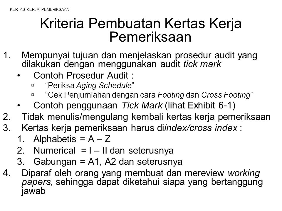 audit working papers Audit working papers comprise of documents, records and information which the auditors comes across in the course of their audit ie audit of the financial statements, internal management audits, information systems auditing and investigations.