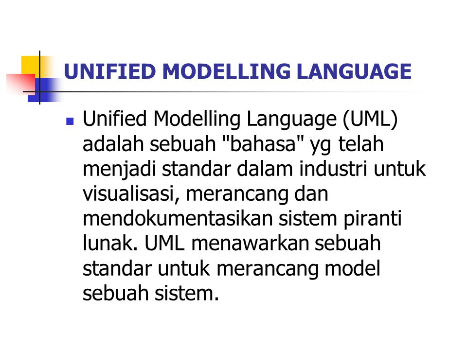 UNIFIED MODELLING LANGUAGE