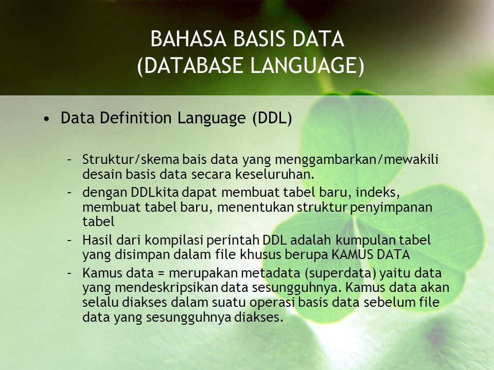 BAHASA BASIS DATA (DATABASE LANGUAGE)