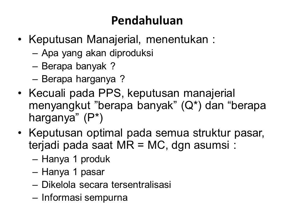 Pendahuluan Keputusan Manajerial, menentukan :