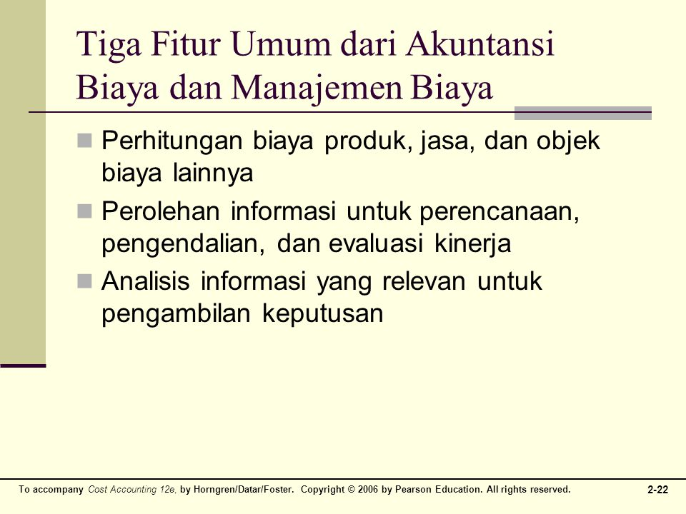 Tiga Fitur Umum dari Akuntansi Biaya dan Manajemen Biaya