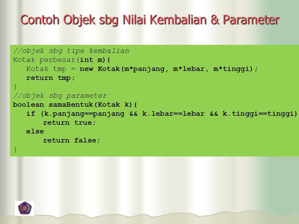 Contoh Objek sbg Nilai Kembalian & Parameter