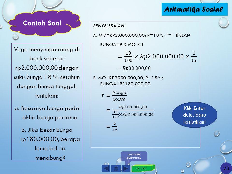 Aritmatika Sosial Contoh Soal = 18 100 ×𝑅𝑝2.000.000,00× 1 12