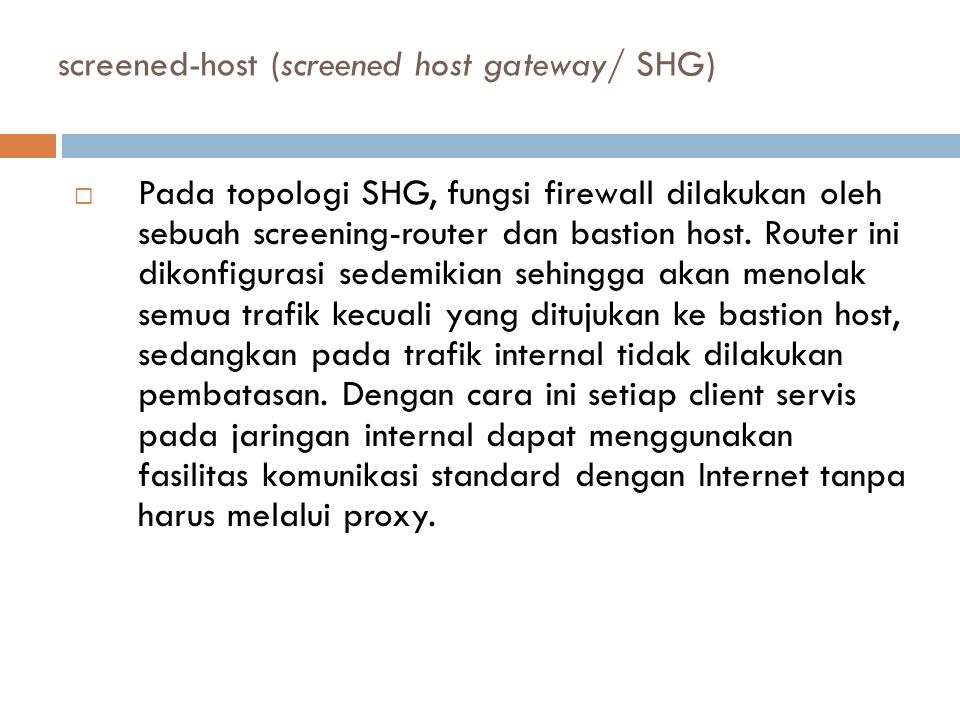screened-host (screened host gateway/ SHG)