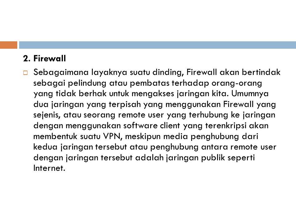 2. Firewall