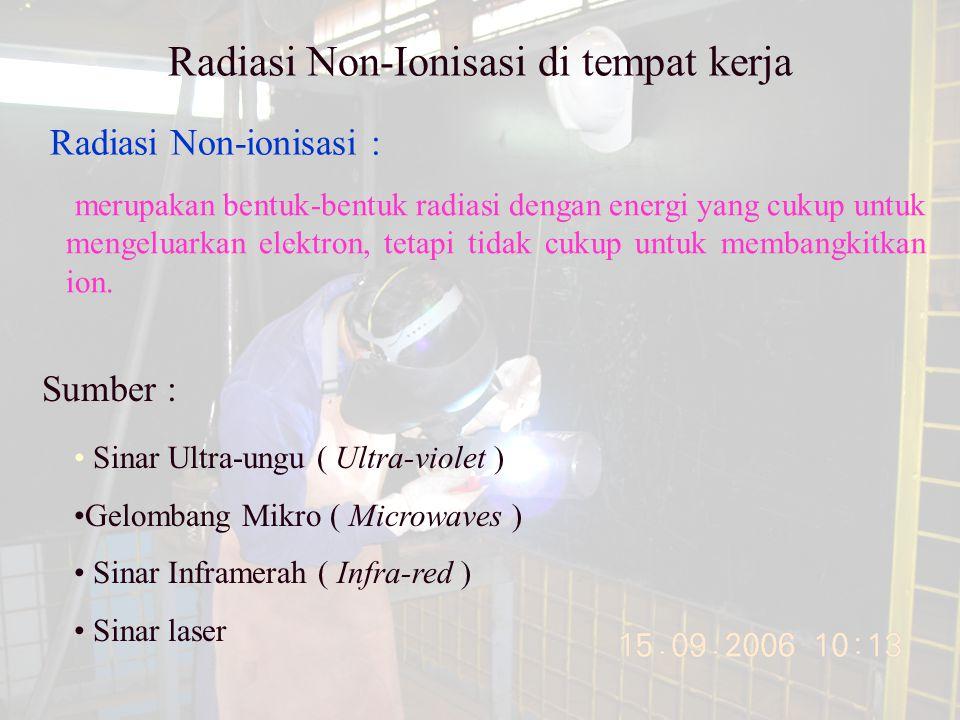 Radiasi Non-Ionisasi di tempat kerja