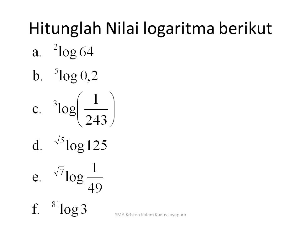 Hitunglah Nilai logaritma berikut
