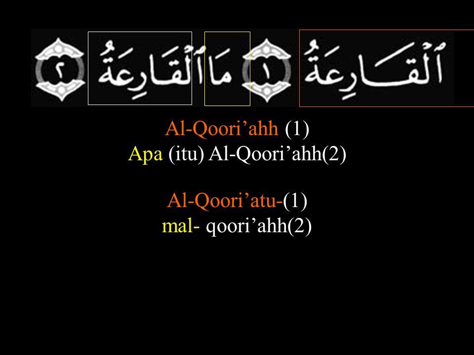 Apa (itu) Al-Qoori'ahh(2)