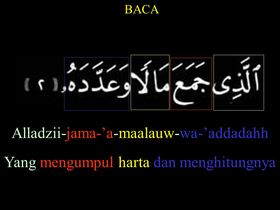 Alladzii-jama-'a-maalauw-wa-'addadahh