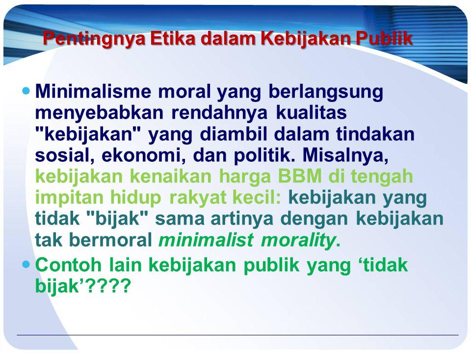 Pentingnya Etika dalam Kebijakan Publik