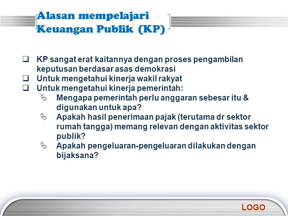 Alasan mempelajari Keuangan Publik (KP)