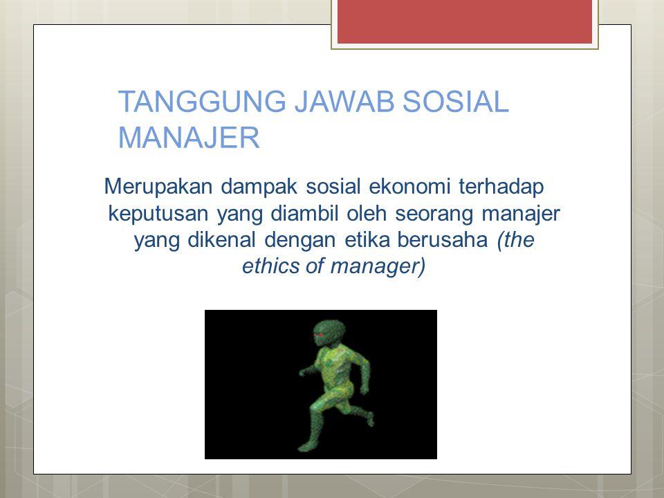 TANGGUNG JAWAB SOSIAL MANAJER