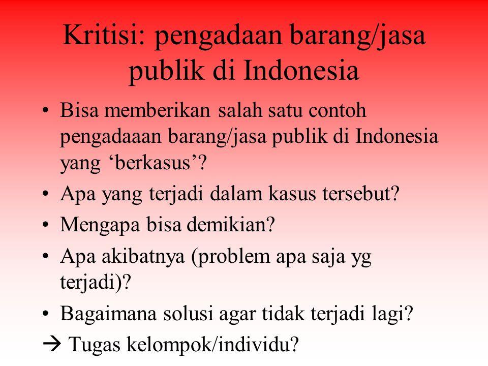 Kritisi: pengadaan barang/jasa publik di Indonesia