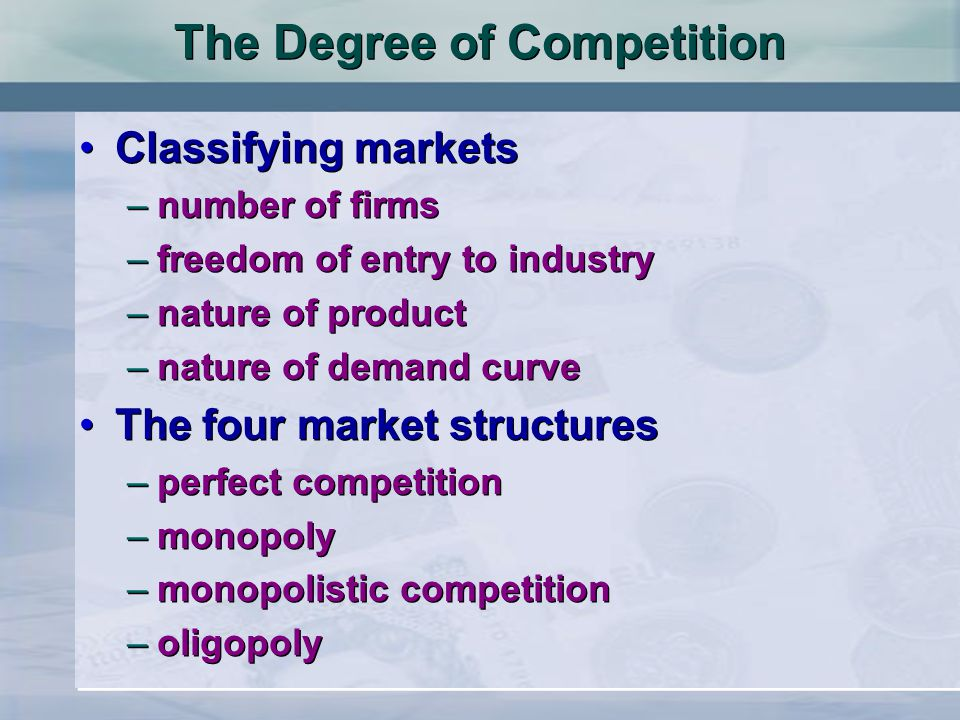 The Degree of Competition