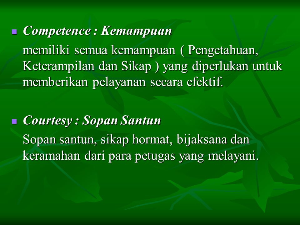 Competence : Kemampuan