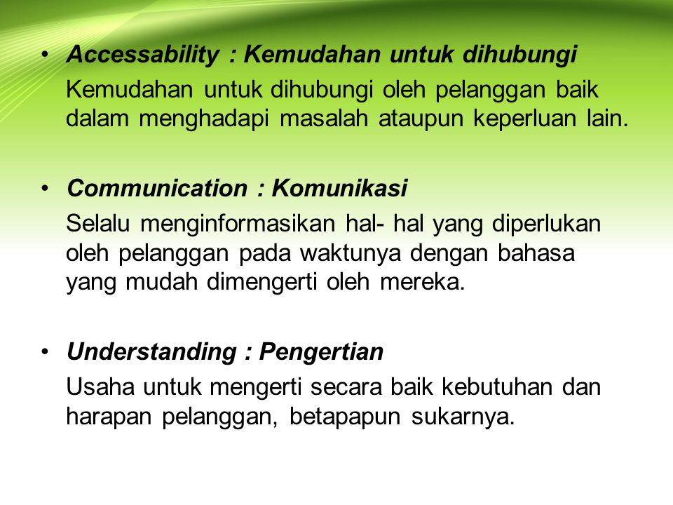 Accessability : Kemudahan untuk dihubungi