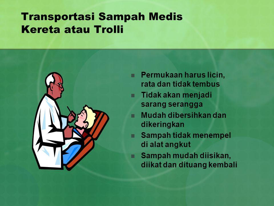 Transportasi Sampah Medis Kereta atau Trolli