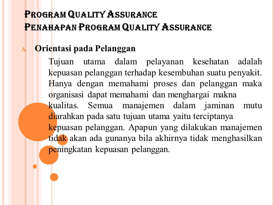 Program Quality Assurance Penahapan Program Quality Assurance