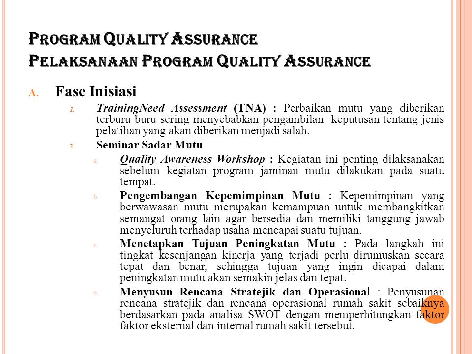 Program Quality Assurance Pelaksanaan Program Quality Assurance