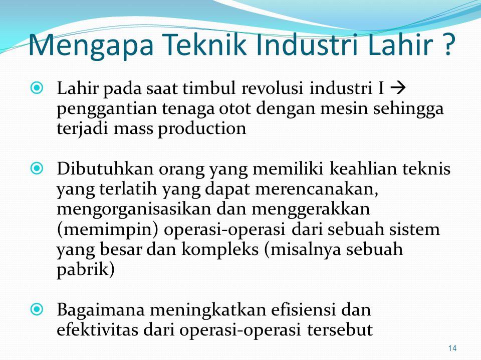 Mengapa Teknik Industri Lahir