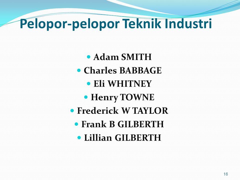 Pelopor-pelopor Teknik Industri