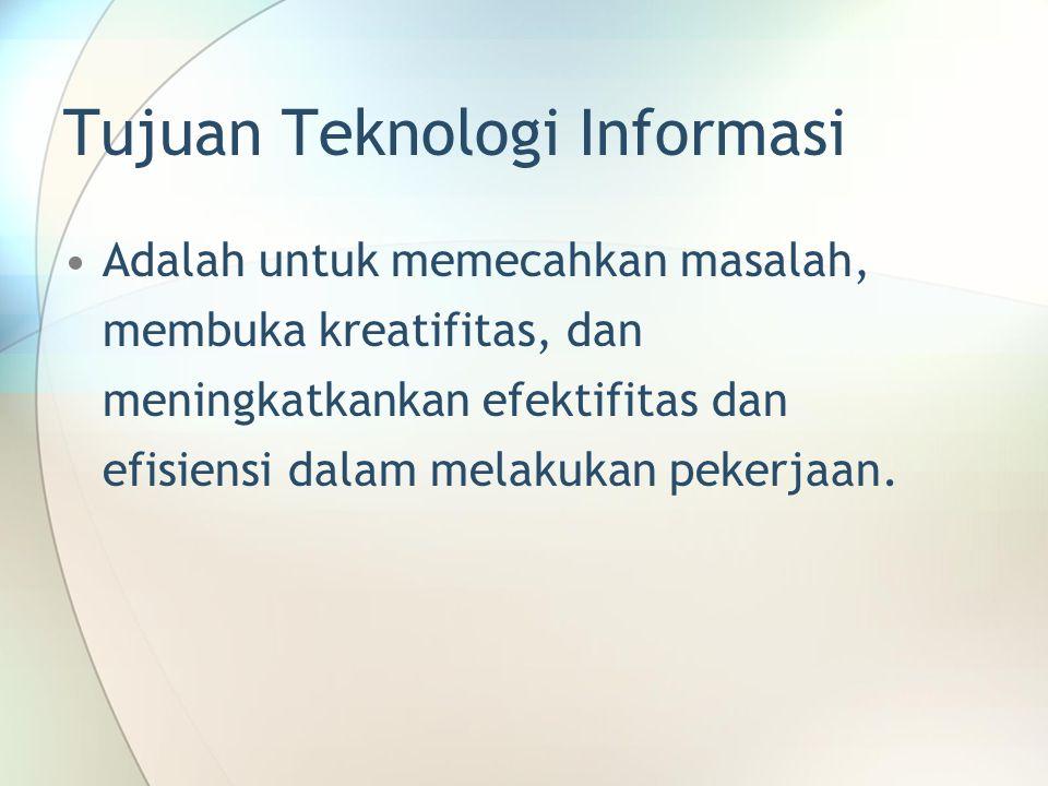 Tujuan Teknologi Informasi