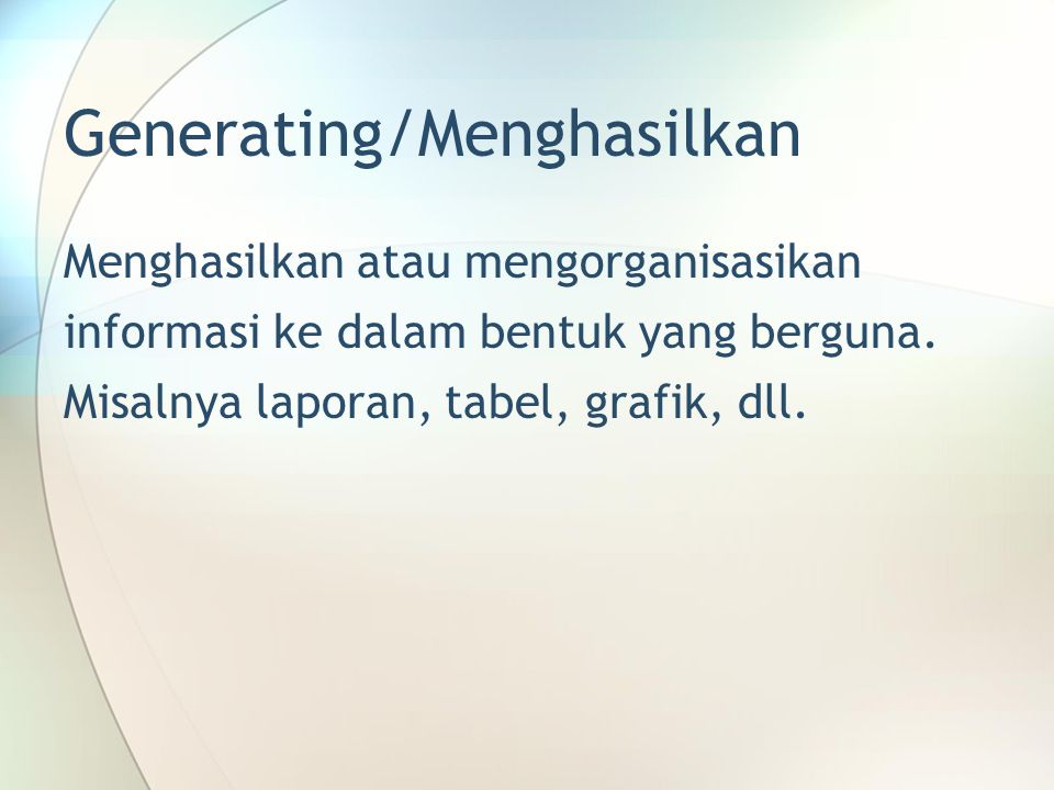 Generating/Menghasilkan