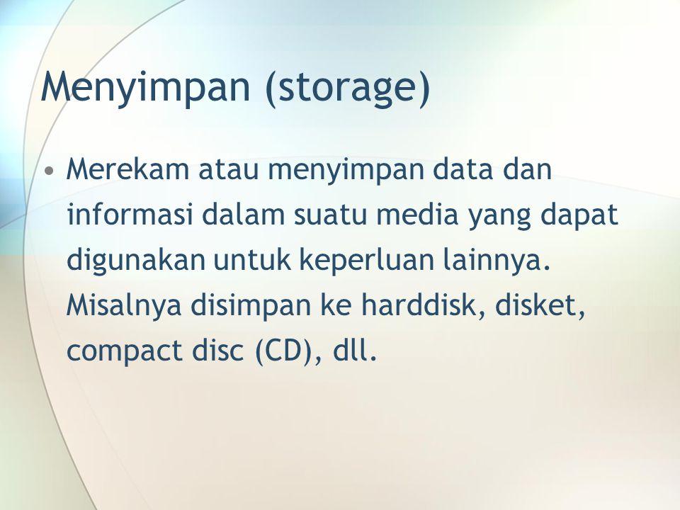 Menyimpan (storage)