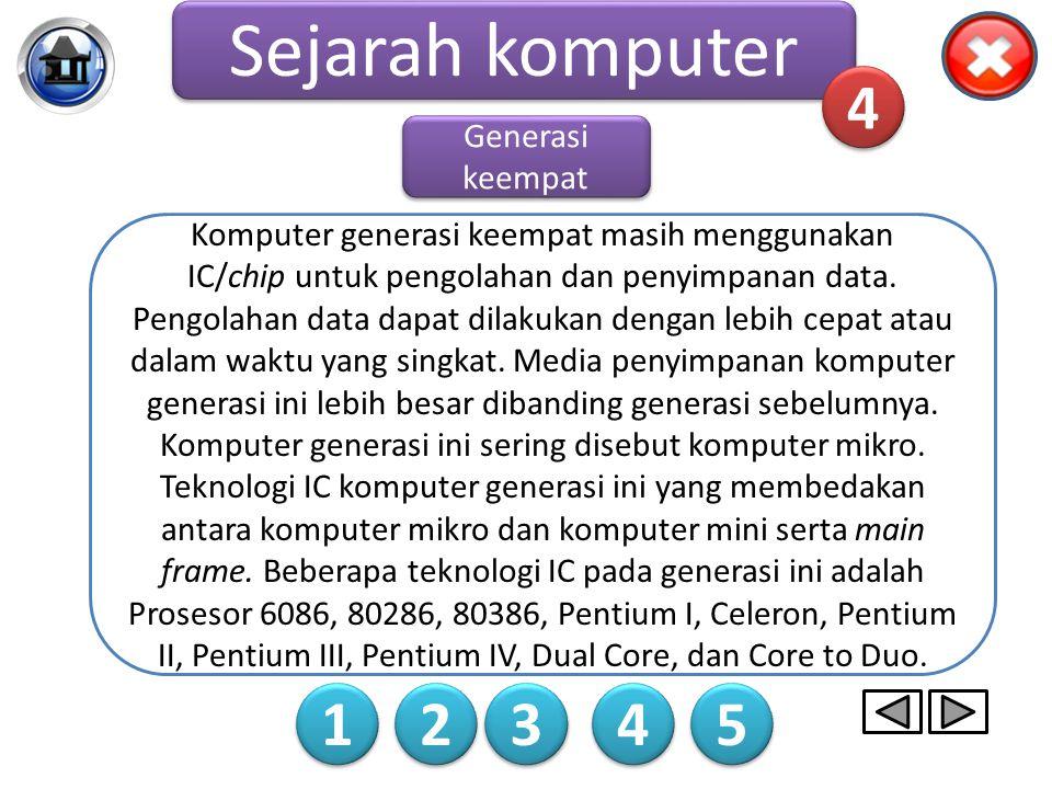 Sejarah komputer 4 1 2 3 4 5 Generasi keempat