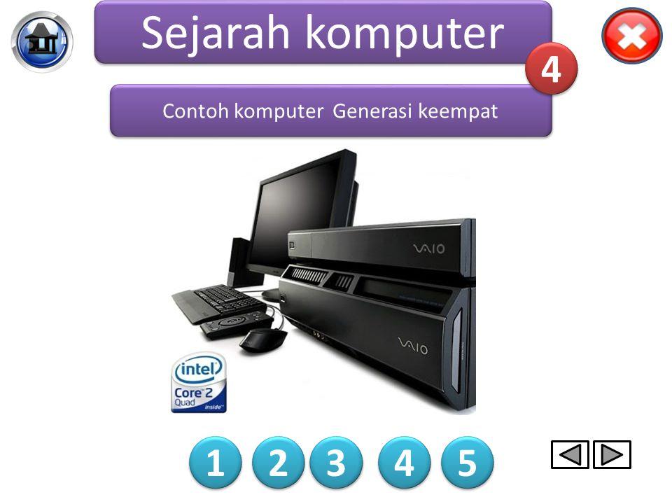 Contoh komputer Generasi keempat