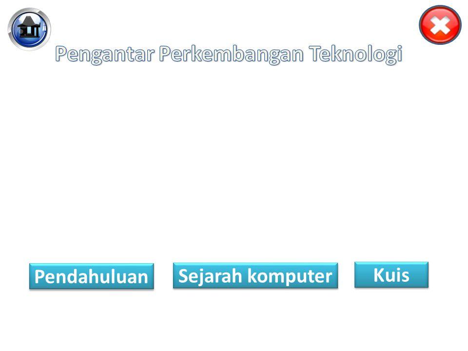 Pengantar Perkembangan Teknologi