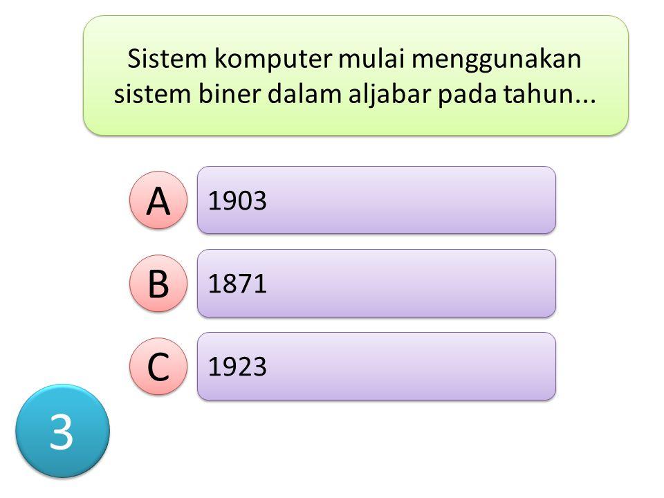 Sistem komputer mulai menggunakan sistem biner dalam aljabar pada tahun...